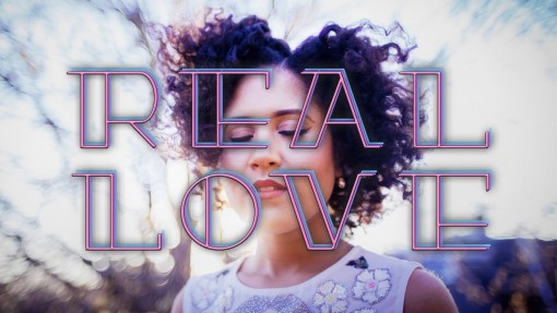 Real Love (Official Video)